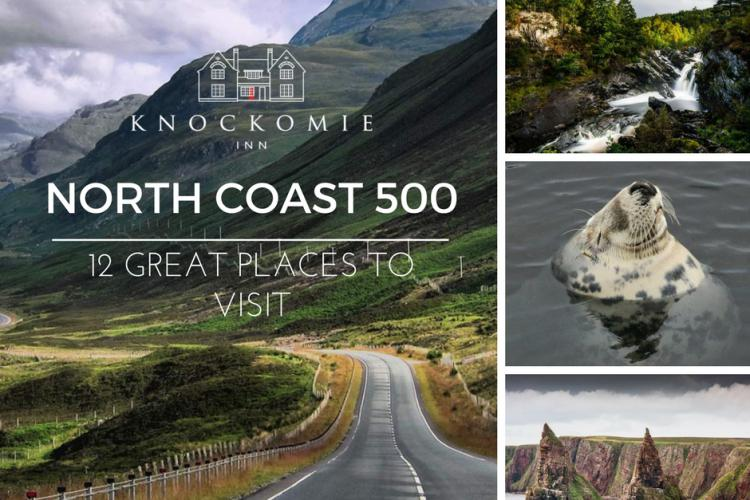 The North Coast 500 Route: 12 Great places to visit, stop and stay